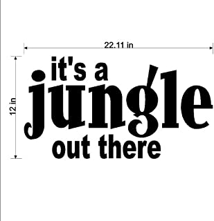 It's a jungle out there....Jungle Wall Quote Words Sayings Removable Lettering 12