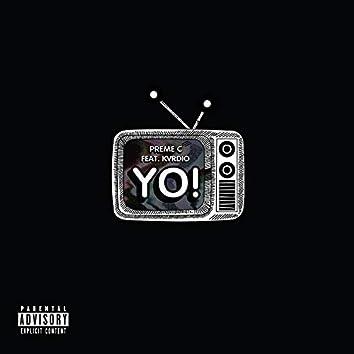 Yo! (feat. Kvrdio)