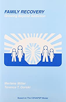 Family Recovery: Growing Beyond Addiction 0830903690 Book Cover