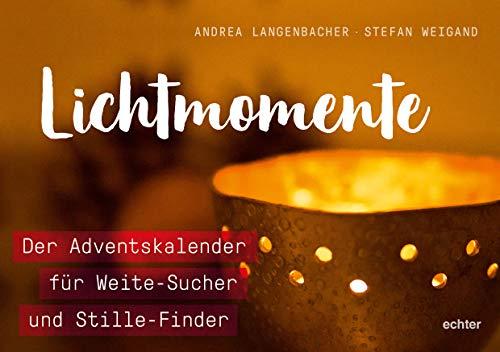 Lichtmomente: Der Adventskalender für Weite-Sucher und Stille-Finder