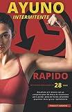 AYUNO INTERMITENTE 'RPIDO' - Reto para adelgazar en 28 das: Desafate a ti mismo...