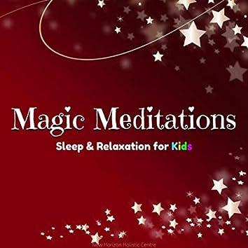 Magic Meditations: Sleep & Relaxation for Kids