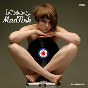 Introducing... Madfish