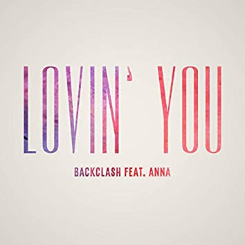 Lovin' You (feat. Anna)