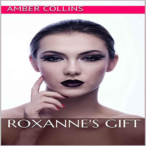 Roxanne's Gift audiobook cover art