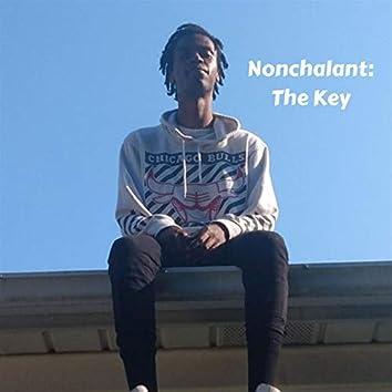 Nonchalant: The Key