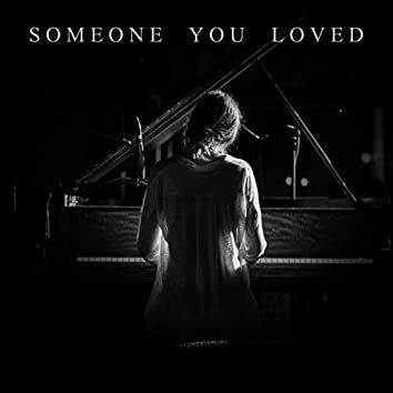 Someone You Loved - Piano Version