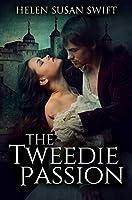 The Tweedie Passion: Premium Hardcover Edition