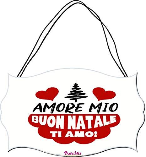 pazza idea Targa targhetta Legno MDF 10,4X16,9 Scritta Amore Mio Buon Natale Ti Amo