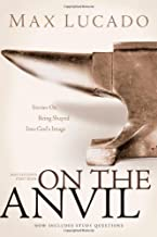 on the anvil max lucado