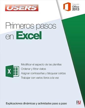 Primeros pasos en Excel: Manuales Users (Spanish Edition)