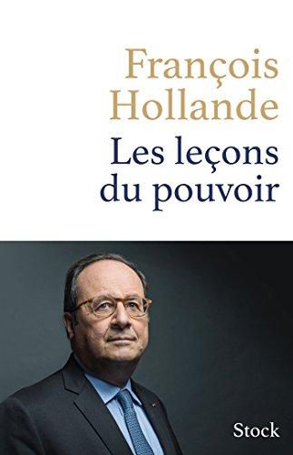 Les leçons du pouvoir de François Hollande