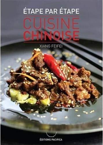 Cuisine chinoise : étape par étape