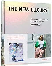 The New Luxury: Définir l´inspiration à l´âge de la hype
