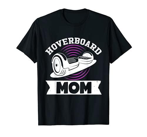 ホバーボード ママ 片輪 電動 フロート スケートボード オーナー Tシャツ