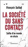 La société du sans contact  par Saltiel