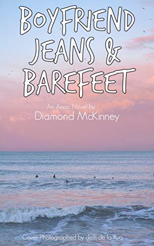 Boyfriend Jeans and Bare Feet (Anon Book 7) (English Edition)