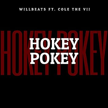 Hokey Pokey (feat. Cole The VII)