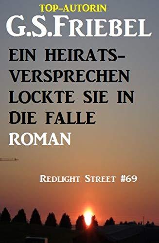 Couverture du livre Ein Heiratsversprechen lockte sie in die Falle: Redlight Street #69 (German Edition)