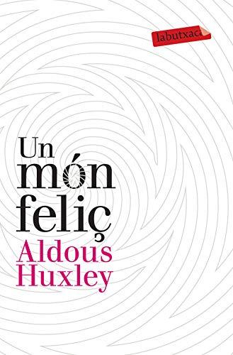 Un món feliç (LABUTXACA) (Catalan Edition)