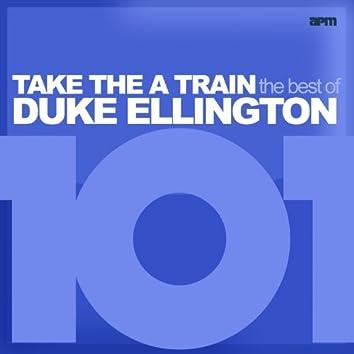 101 - Take the A Train - The Best of Duke Ellington (feat. Louis Armstrong, Ethel Waters, Duke Ellington, Ben Webster, Ivie Anderson)