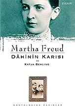 Martha Freud : Dahinin Karısı & Katja Behling: Unutulmayan Kadınlar 9 (Turkish Edition)