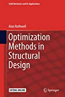 Optimization Methods in Structural Design (Solid Mechanics and Its Applications (242))
