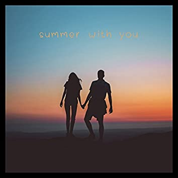 Summer with You (feat. BEEKS)