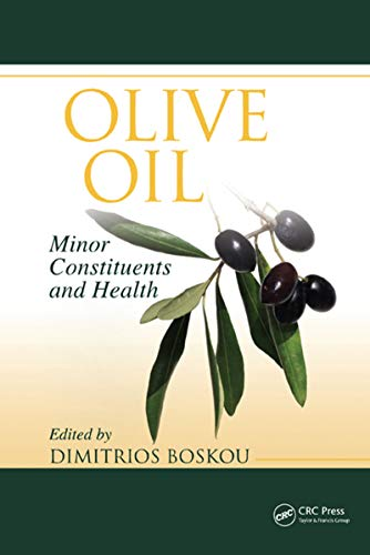 Olive Oil: Minor Constituents and Health (English Edition)