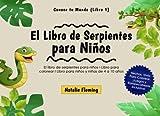 El Libro de Serpientes para Niños: El libro de serpientes para niños I Libro para colorear I Libro p...