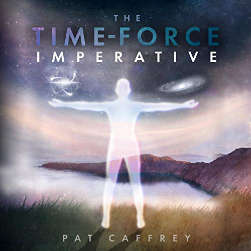 The Time-Force Imperative audiobook cover art