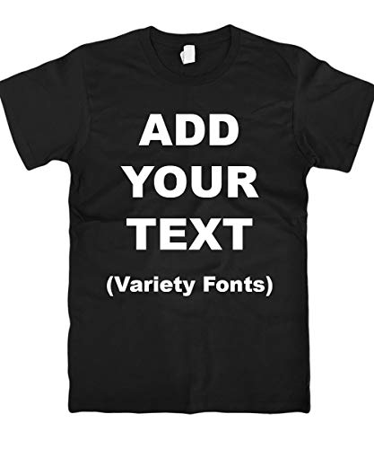 Custom T Shirts Ultra Soft Add Your Text for Men & Women Unisex Cotton T Shirt [Black/M]
