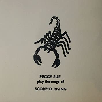 Play the Songs of Scorpio Rising