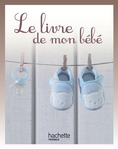 Le livre de mon bébé