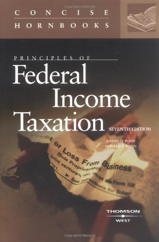 Principles of Federal Income Taxation (Concise Hornbook Series)