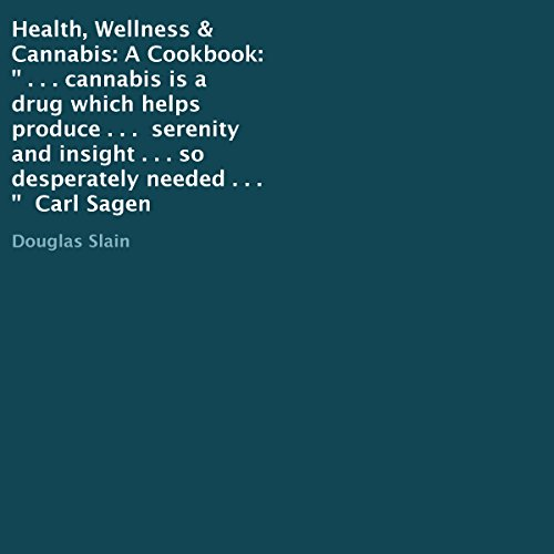 Health, Wellness, & Cannabis: A Cookbook Titelbild