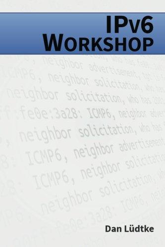 IPv6-Workshop: Eine praktische Einführung in das Internet-Protokoll der Zukunft