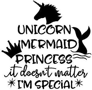CCI Unicorn Mermaid Princess It Doesn't Matter I'm Special Decal Vinyl Sticker|Cars Trucks Vans Walls Laptop|Black |5.5 x 5.6 in|CCI2110