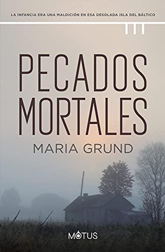 Pecados Mortales de María Grund