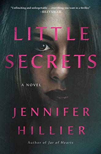 Little Secrets: A Novel by [Jennifer Hillier]