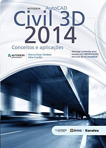 Autodesk AutoCAD Civil 2014. 3D (Em Portuguese do Brasil)
