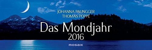 Das Mondjahr 2016: Wochenkalender