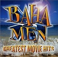 Greatest Movie Hits by Baha Men (2003-02-17)
