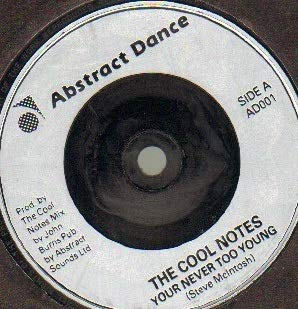 COOL NOTES - YOU'RE NEVER TOO YOUNG - 7 inch vinyl / 45