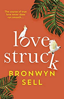 Lovestruck by [Bronwyn Sell]