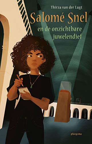 Salomé Snel en de onzichtbare juwelendief (Dutch Edition)