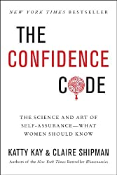 Books for Female Entrepreneurs - The Confidence Code by Katty Kay and Claire Shipman