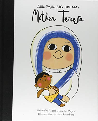 Mother Teresa (Little People, BIG DREAMS (18))