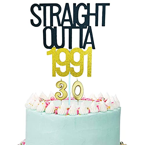 Straight Outta 1991 Cake Topper, Gold and Black 30th Birthday Cake Topper with Number 30 Candles, 30th Birthday Candles,Cheers to 30 Years, 30 Fabulous for Women Men 30th Birthday Party Decorations