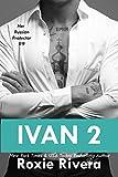 Ivan 2 (Her Russian Protector Book 9)